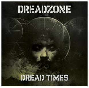 DREADZONE-DREAD-TIMES-320