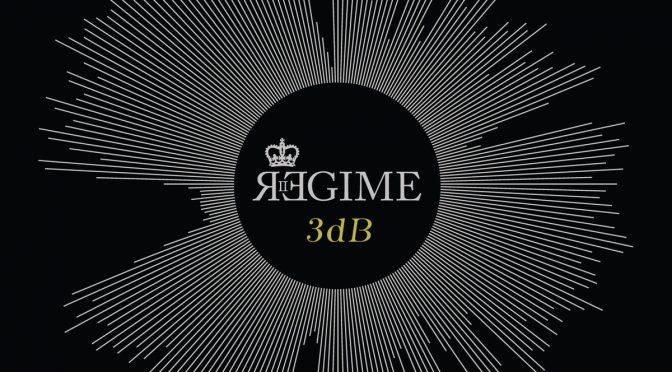 REGIME: 3dB (2017 – Self Released)