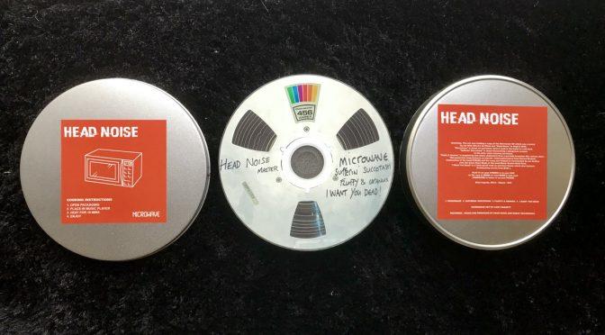 HEAD NOISE: Microwave EP (Self released Aug 2018)
